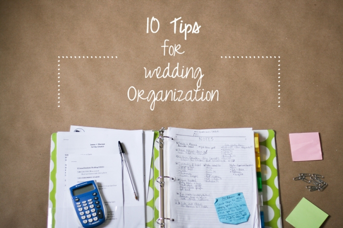 10 Tips for wedding organization