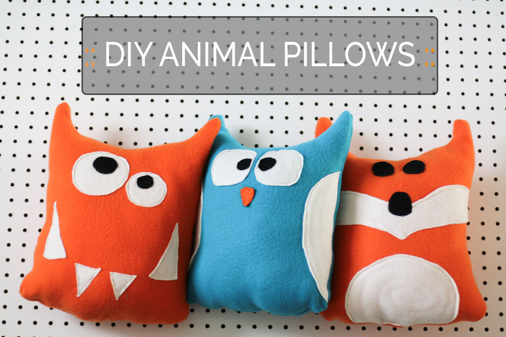 How To Sew Animal Pillows : DIY Animal Pillows ? SHE LOVES HAPPY